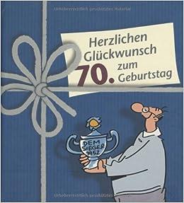 Herzlichen Gluckwunsch Zum 70 Geburtstag Manner 9783830341741