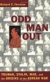 Odd Man Out, Richard C. Thornton, 1574883437