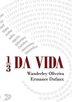 1/3 da vida por [Oliveira, Wanderley]