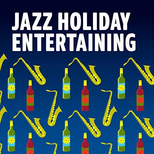 Jazz Holiday Entertaining