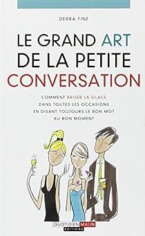 Le grand art de la petite conversation par Fine