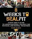 8 Weeks to Sealfit, Mark Divine, 125004054X