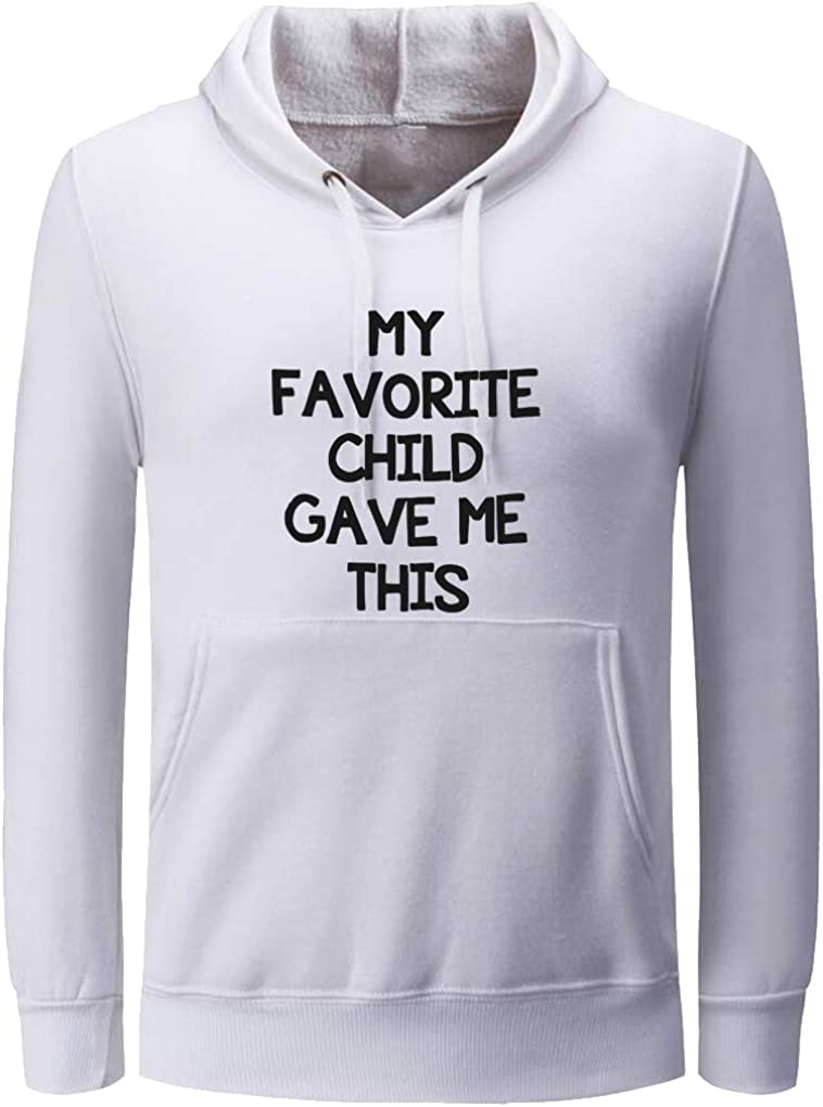 Ptarmigan Unisex My Favorite Child Gave Me This Funny Graphic Hoodies
