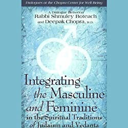 Integrating the Masculine and Feminine in the Spiritual Traditions of Judaism and Vedanta