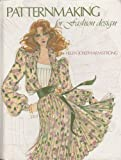 Patternmaking Fashion Design, Helen Joseph Armstrong, 0060403322