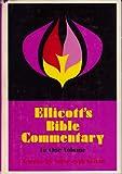 Ellicott's Bible Commentary, Charles J. Ellicott, 0310241200