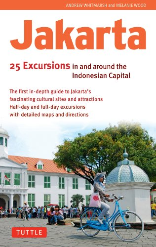 Jakarta: 25 Excursions in and around the Indonesian (Jakarta Wood)