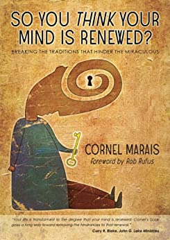 So You Think Your Mind Is Renewed? by [Marais, Cornel]