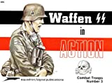 img - for Waffen SS in Action - Combat Troops No. 3 book / textbook / text book