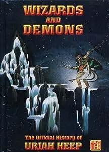 Uriah Heep: Wizards and Demons