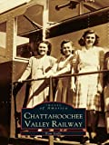 Chattahoochee Valley Railway by Tom Gallo front cover
