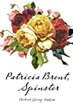 img - for Patricia Brent, Spinster book / textbook / text book