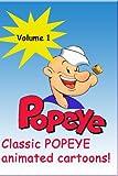 POPEYE the Sailor Classics Remastered & Restored [Volume 1]