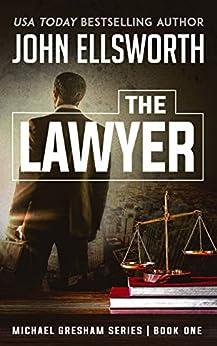 The Lawyer (Michael Gresham Legal Thrillers...