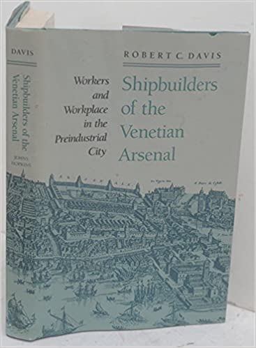 \\VERIFIED\\ Shipbuilders Of The Venetian Arsenal: Workers And Workplace In The Preindustrial City (The Johns Hopkins University Studies In Historical And Political Science). improved estado crazed relay mineria