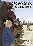 Books : They Called Us Enemy: Expanded Edition
