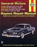 GM: Eldorado, Seville, Deville, Riviera, Toronado, 71'85 (Haynes Repair Manuals)
