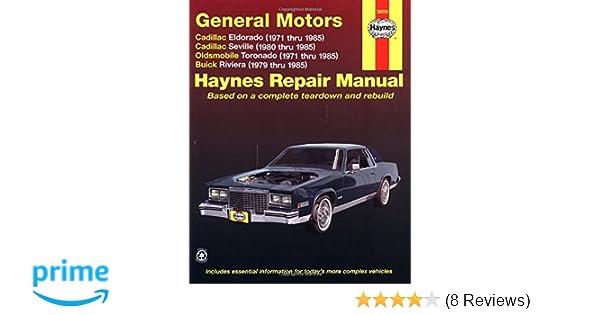 gm eldorado seville deville riviera toronado 71 85 haynes rh amazon com Motorcycle Manual Motorcycle Manual
