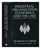 Industrial Organization, Economics, and the Law, , 0262061392