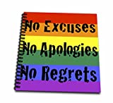 3dRose db_108322_1 No Excuses No Apologies No Regrets-Drawing Book, 8 by 8-Inch