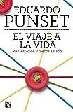 El viaje a la vida (Spanish Edition)