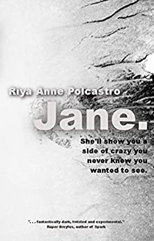 Jane.: a Novel by [Polcastro, Riya Anne]