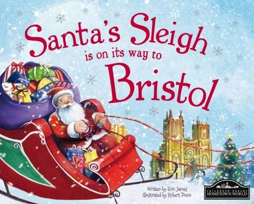 Santa's Sleigh is on its Way to Bristol PDF