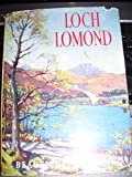 img - for LOCH LOMOND THE TROSSACHS AND LOCH KATRINE-OUR BEAUTIFUL HOMELAND WITH 8 PLATES IN COLOUR FROM PAINTINGS BY W. DOUGLAS MACLEOD book / textbook / text book