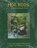 Hot Rods : A Problem-Based Unit, Center for Gifted Education Staff, 0787228133