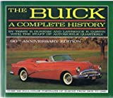 img - for The Buick: A Complete History (90th Anniversary Edition) (Automobile Quarterly Library Series) book / textbook / text book