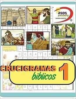 Crucigramas para Todos  Crucigramas Biblicos 1 (Volume 1) (Spanish  Edition)  Pablo Fitzgerald Sosa  9781543248791  Amazon.com  Books 47c19f7892b