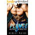 Plunge: A Bad Boy Sports Romance: Alpha Athletes