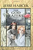 The God Eaters Paperback August 2, 2006