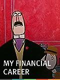 My Financial Career