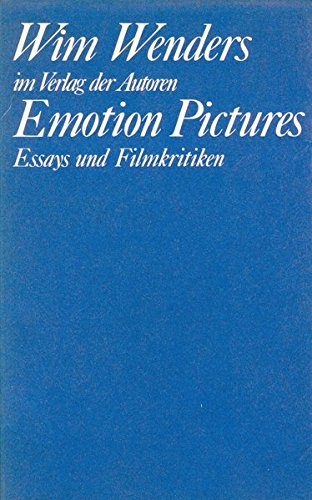 Emotion Pictures: Essays und Filmkritiken (Theaterbibliothek) Broschiert – 1. Januar 1988 Wim Wenders Verlag der Autoren 3886610780 Ballett
