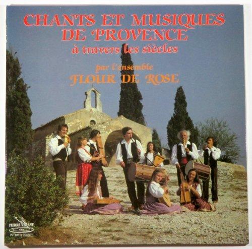 Chants Et Musiques De Provence A Travers Les Siecles Par L'Ensemble Flour De - Mall Pv