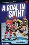 A Goal in Sight, Jacqueline Guest and Michele Martin Bossley, 155028780X