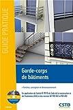 Garde-corps de bâtiments : Fonction, conception et dimensionnement (1Cédérom)