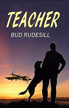 Teacher by [Rudesill, Bud]
