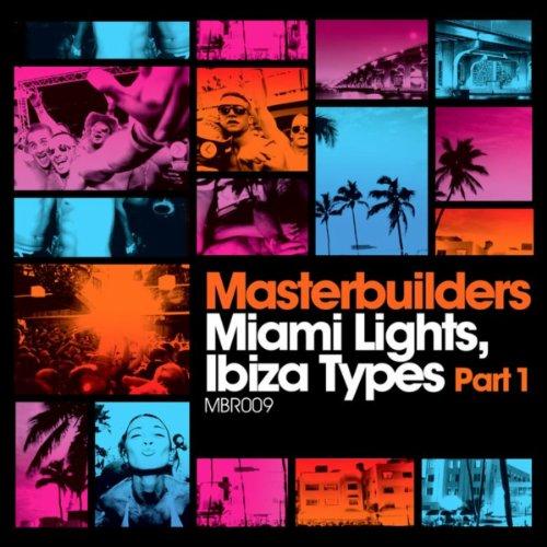 Miami Lights, Ibiza Types Part 1