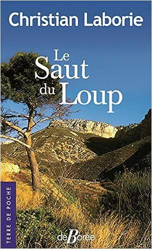 Amazon Fr Le Saut Du Loup Christian Laborie Livres