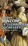 La guerre des duchesses par Benzoni