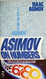Asimov on Numbers, Isaac Asimov, 0671827448