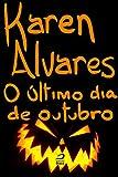 O último dia de Outubro (Portuguese Edition)