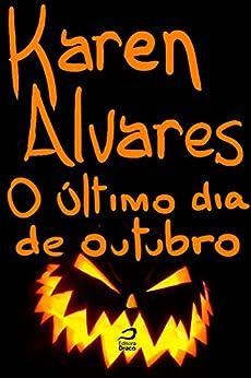 Amazon.com: O último dia de Outubro (Portuguese Edition) eBook: Karen