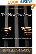 #1: The New Jim Crow:  Mass Incarceration in the Age of Colorblindness