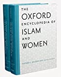 The Oxford Encyclopedia of Islam and Women: Two-Volume Set (Oxford Encyclopedias of Islamic Studies)