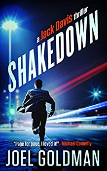 Shakedown (Jack Davis Thrillers Book 1) by [Goldman, Joel]