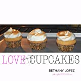 Love & Cupcakes (Romance Reader's Cookbook Book 2)