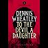 To the Devil, a Daughter (Black Magic Book 4)